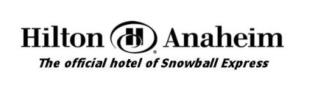 Hilton Anaheim - Official Hotel Sponsor of Snowball Express